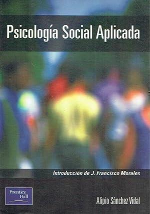 Psicología Social aplicada.: Alipio Sánchez Vidal.