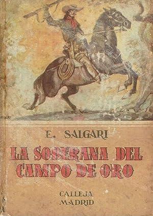La soberana del campo de oro.: Emilio Salgari.