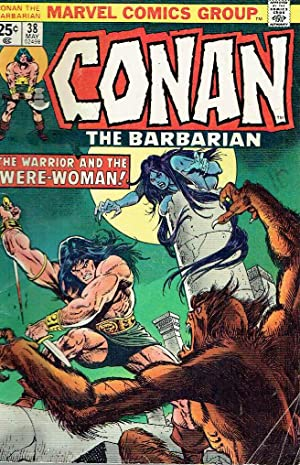 Conan the Barbarian, nº 38. - The Warrior and the Were-Woman.
