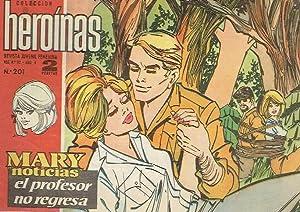 Mary ''Noticias'', nº 201. El profesor no regresa. Colec. Heroinas. ...