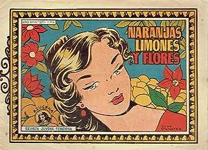 Naranjas, limones y flores. Colección Azucena, nº 571. Revista Juvenil Femenina.: Guión...