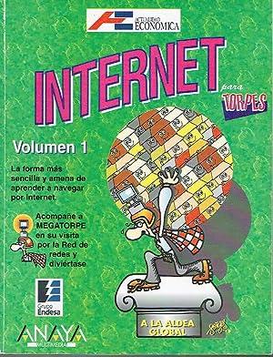 Internet para torpes, volumen I.: Julián Martínez Valero, Carlos Esebagg Benchimol y Forges.