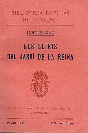 Els lliris del jardí de la reina.: John Ruskin.