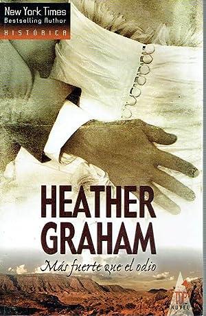Más fuerte que el odio.: Heather Graham.