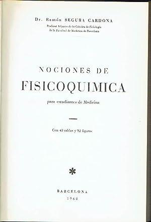 Nociones de Fisicoquímica para estudiantes de Medicina.: Ramón Segura Cardona.