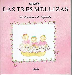 Somos las tres mellizas.: Roser Capdevila (ilustraciones)