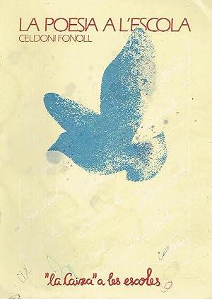 La poesia a l'escola.: Celdoni Fonoll (recopilación).