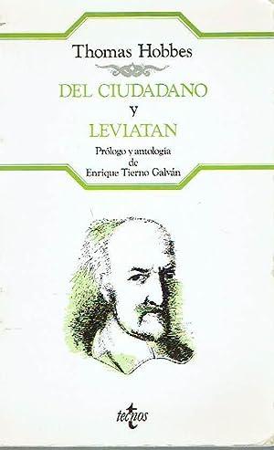 Del ciudadano. Leviatán. Antología de textos políticos.: Thomas Hobbes.