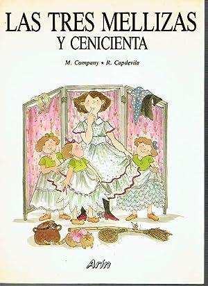 Las Tres Mellizas y Cenicienta.: Roser Capdevila (ilustraciones)