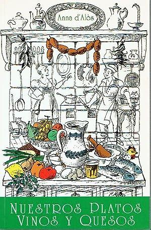 Nuestros platos, vinos y quesos.: Anna d''Alòs.'