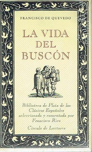La vida del buscón.: Francisco de Quevedo.