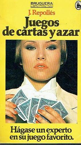 Juegos de cartas y azar. Hágase un: J. Repollés.