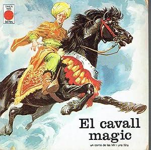 El cavall màgic. Un conte de Les: Anònim.
