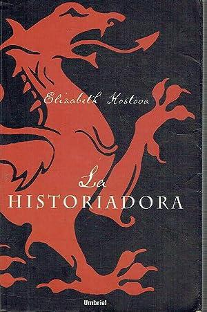 La historiadora.: Elizabeth Kostova.