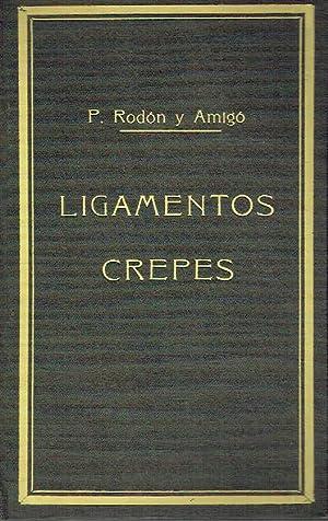 Ligamentos crepes. Estudio etimológico, crítico y teórico.: Pau Rodón y