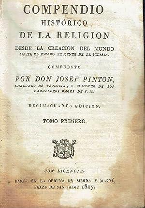 Compendio de Historia de la Religión, tomo: Don Josef Pinton.