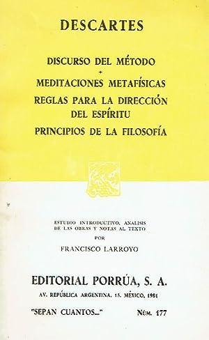 Discurso del método. Meditaciones metafísicas. Reglas para: Descartes.
