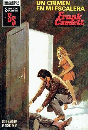 Un crimen en mi escalera. Colec. Servicio: Frank Caudett.