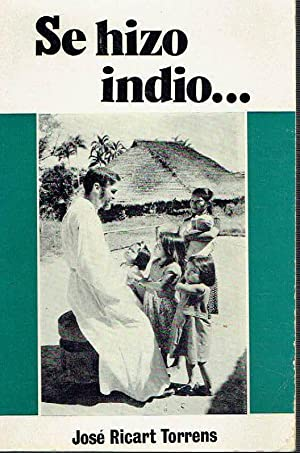 Se hizo indio.: José Ricart Torrens.