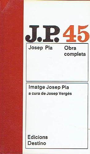 Obra completa, volum 45. Imatge Josep Pla.: Josep Vergés.