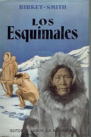 Los esquimales.: Kaj Birket-Smith.