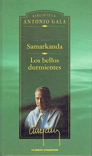 Samarkanda. Los bellos durmientes.: Antonio Gala.