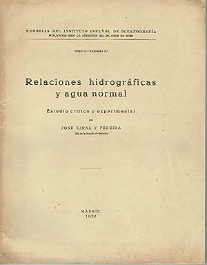 Relaciones hidrográficas y agua normal. Tomo II,: José Giral y