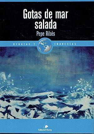 Gotas de mar salada.: Pepe Ribés.