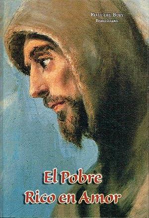 El Pobre Rico en Amor.: Felix del Buey.