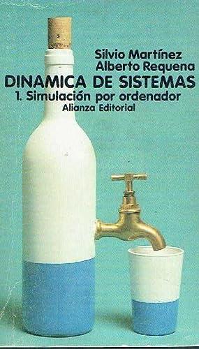 Dinamica de sistemas 1. Simulación por ordenador.: Silvio Martínez y