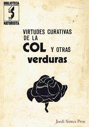 Virtudes curativas de la col y otras: Jordi Sintes Pros.