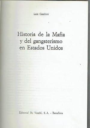 Historia de la Mafia y del gangsterismo: Luis Cecchini.