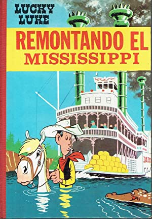 Lucky Luke. Remontando el Mississippi.
