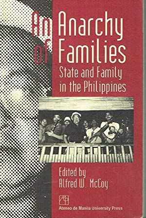 An Anarchy of Families. State and Family in the Philippines.