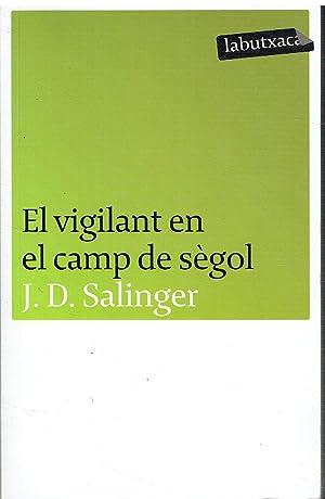 El vigilant en el camp de sègol.: J. D. Salinger.