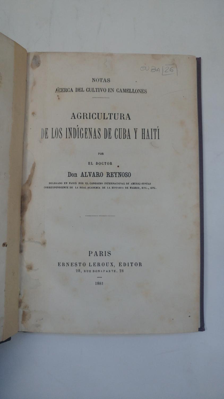 Ernesto Leroux, Editor, Paris 1881   Indigenous Methods In Cuban  Agriculture [Attributes: Hard Cover]