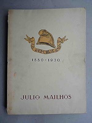 La Republicana. 1880-1930. Julio Mailhos. 9 de octubre de 1855. 3 de septiembre de 1915