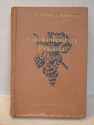 Viti-Vinicultura práctica. Las plagas de la vid: Olivan, N. -
