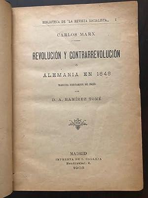 Revolución y Contrarrevolución o Alemania en 1848.: Marx, C.