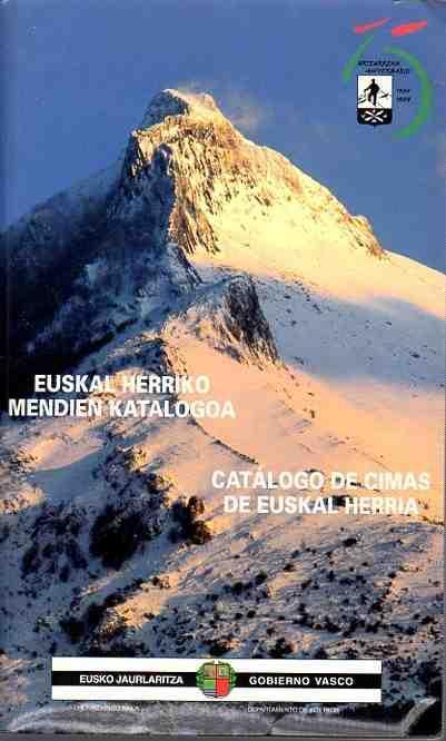 Catálogo de cimas de Euskal Herria. Euskal Herriko mendien katalogoa.