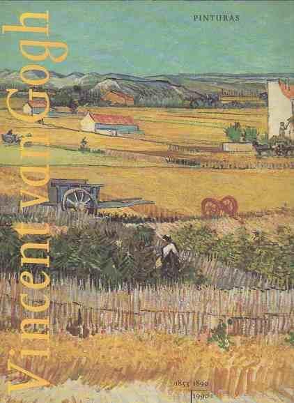 vincent van gogh schilderijen rijksmuseum vincent van gogh amsterdam 30 maart 29 juli 1990 dutch edition