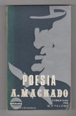 Poesía .: Machado, Antonio