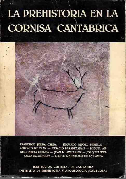 La prehistoria en la cornisa cantabrica . - Varios Autores