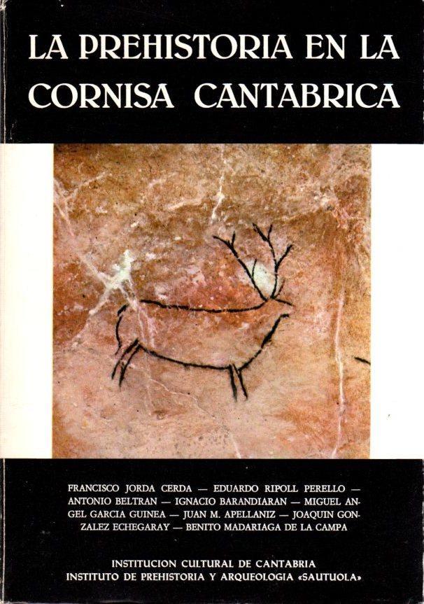 La prehistoria en la cornisa cantábrica . - Varios Autores