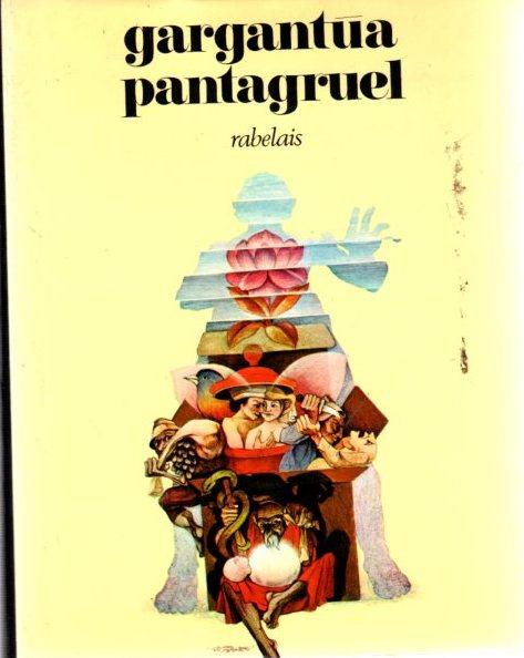 Gargantua pantagruel. Tomo I .: Rabelais