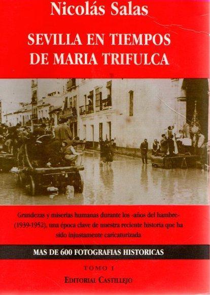 Sevilla en tiempos de Maria Trifulca. Tomo I . - Salas, Nicolás