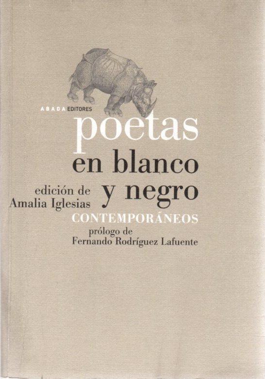 Poetas en blanco y negro. Contemporáneos . - Iglesias Serna, Amalia