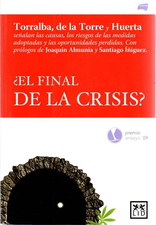 El final de la crisis? . - Torralba Bayo, Leopoldo
