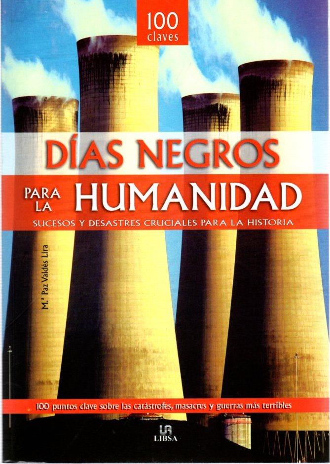 100 días negros para la humanidad. Sucesos: Valdés Lira, M.