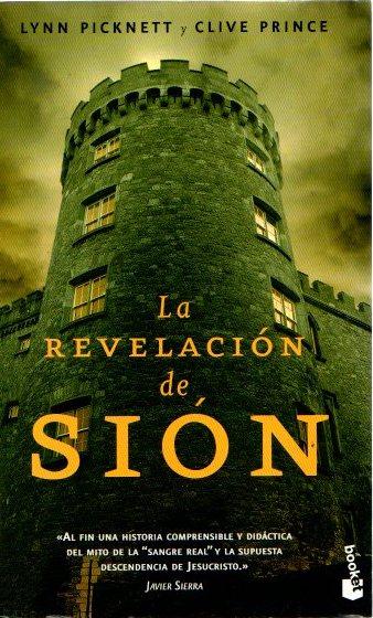 La revelación de Sión . - Picknett, Lynn/Prince, Clive